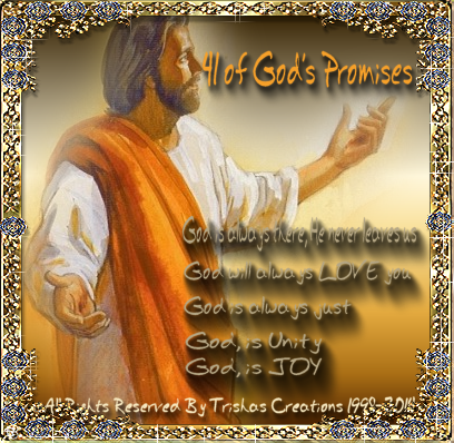 34 Blessings of Christ and God's Promises also God Promised He's With You and here's another one Promises of God