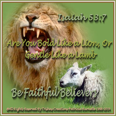 Are You Bold Like a Lion, Or Gentle Like a Lamb