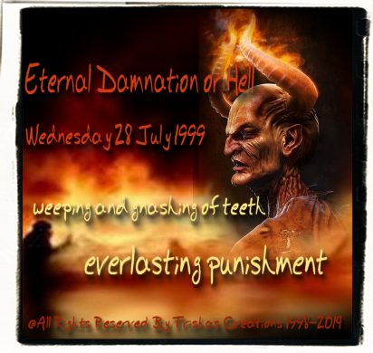 Eternal Damnation or Hell