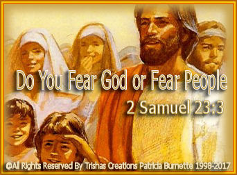 You Fear God or Fear People
