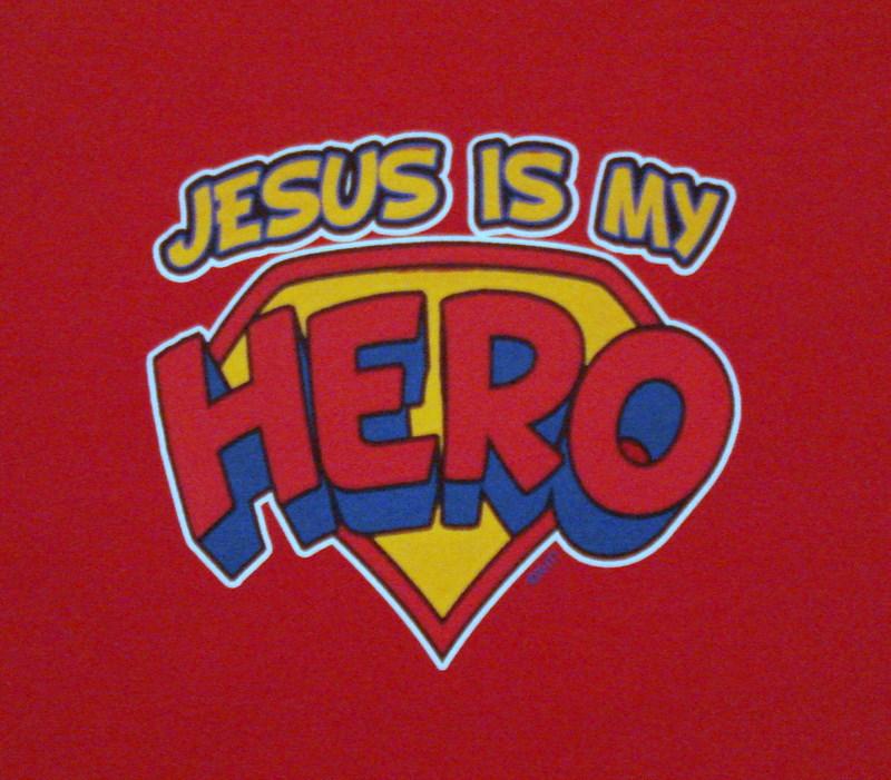 Jesus is My Hero He's My Everything