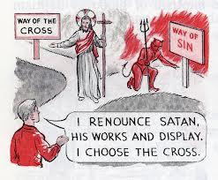 Renouncing Satan and His Evil Demons