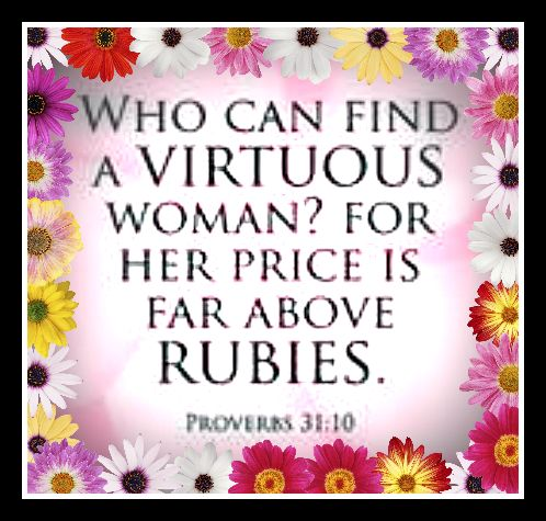 31 Characteristics of a Virtuous Woman