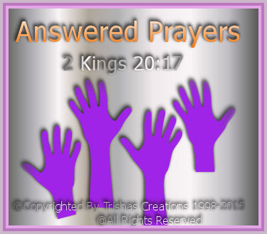 2 Kings 20:17, God answered Hezekiah's prayer, he prayed by healing him, plus on top of that God added 15 years to his life