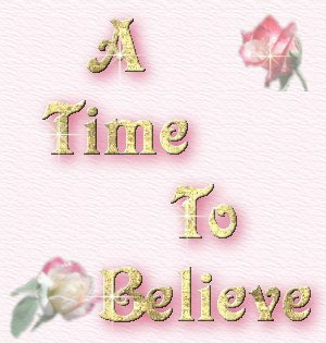 A Time To Believe