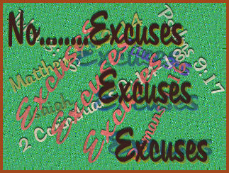 14 Excuses of Those Deceived