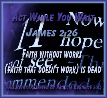 When faith, patience, and works cooperate together, faith reaches its supreme expression