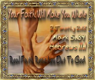 Faith Will Make You Whole