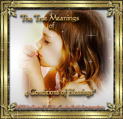 The True Meanings of 4 Conditions of Blessings