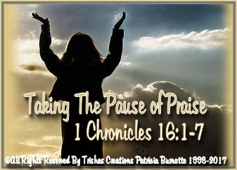 We all need to pause and Give God Praise many times a day, no matter what kind of day we may be having!