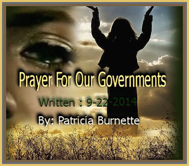 Bind the evil intentions father Jesus in Jesus Name we come together Father we pray for Christian Leadership in all over our governments all over the world