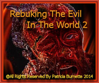Let's come together and pray and agree to rebuke and renounce the evil which has come upon this world